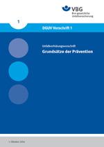 DGUV Vorschrift 1 - Grundsätze der Prävention / Titel